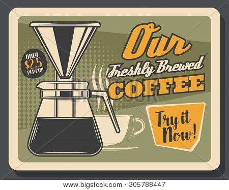 Coffeeshop Or Coffee Brewing Cafe Vintage Poster. Vector Coffeehouse And Cafeteria Coffee Beans, Cez