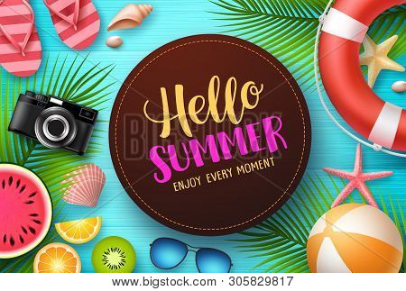 Hello Summer Vector Design. Hello Summer Text With Colorful Beach Elements Like Tropical Fruits, Pal