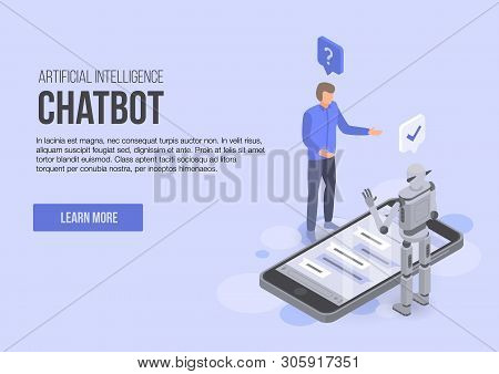 Artificial Intelligence Chatbot Concept Banner. Isometric Illustration Of Artificial Intelligence Ch