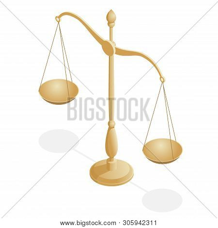 Isometric Symbol Of Law And Justice, Law And Justice, Legal, Jurisprudence. Libra. Bowls Of Scales I