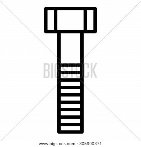 Metal Bolt Icon. Outline Metal Bolt Vector Icon For Web Design Isolated On White Background