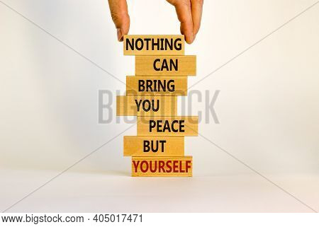 Concept Of Building Success Foundation. Businessman Hand. Wooden Blocks With Words Nothing Can Bring