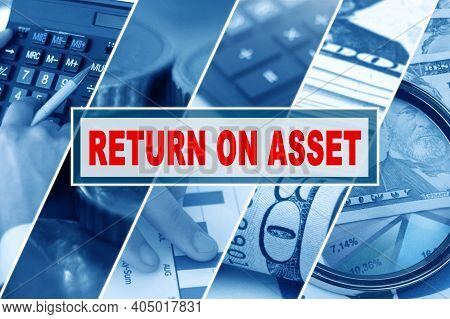 Business And Finance Concept. Collage Of Photos, Business Theme, Inscription In The Middle - Return