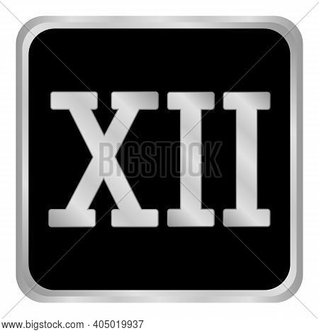 Metal Roman Numeral Twelve Button. Vector Illustration.