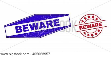 Beware Stamps. Red Round And Blue Flattened Hexagon Beware Seal Stamps. Flat Vector Grunge Seal Stam