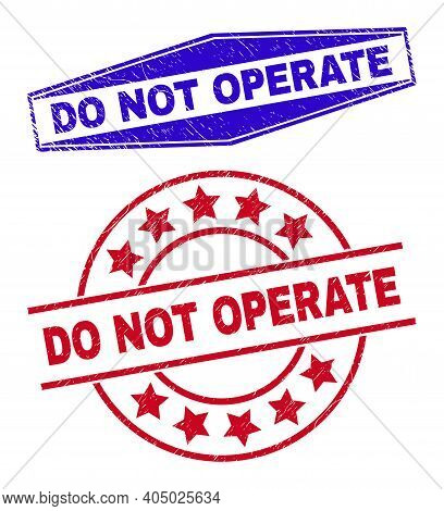 Do Not Operate Badges. Red Rounded And Blue Expanded Hexagonal Do Not Operate Stamps. Flat Vector Gr