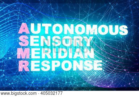 Acronym Asmr - Autonomous Sensory Meridian Response. Health Care Conceptual Image. Neon Bulb Illumin