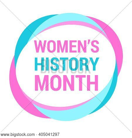 Women's History Month Is Celebrated In March. Text On The Background Abstract Style. Banner, Poster