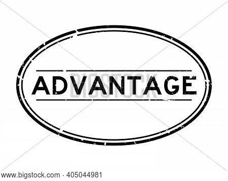Grunge Black Advantage Word Oval Rubber Seal Stamp On White Background