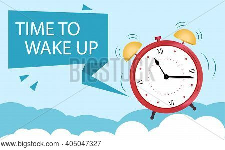The Concept Of An Alarm Clock Wakes Up From Sleep. Banner Time To Wake Up.