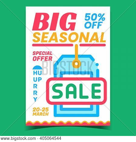 Big Seasonal Sale Creative Promotion Banner Vector. Seasonal Special Offer, Label With Price On Adve