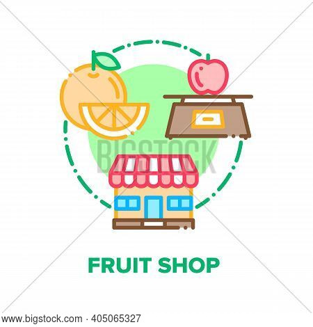 Fruit Shop Food Vector Icon Concept. In Fruit Shop Building Selling Vegetarian Nutrition And Natural