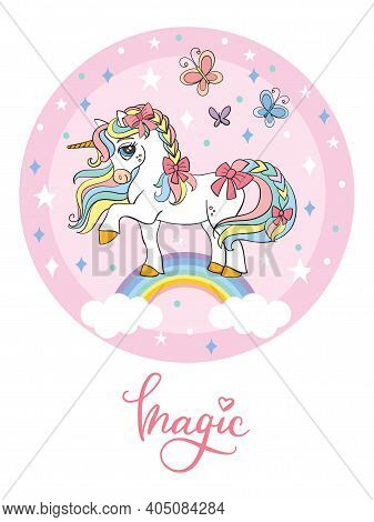 Cute Cartoon Unicorn Standing On Rainbow In Circle. Vector Isolated Illustration. For Postcard, Post