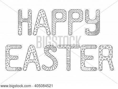 Happy Easter Lettering Card. Antistress Zentangle Coloring Page. Hand Drawn Lettering Poster For Eas