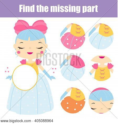 Cute Princess Puzzle For Toddlers. Find Missing Part Of Picture. Educational Children Game, Kids Act