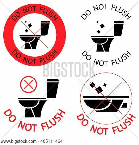 Do Not Flush. Toilet No Trash. Please Do Not Flush Paper Towels, Sanitary Products, Icons. Prohibiti