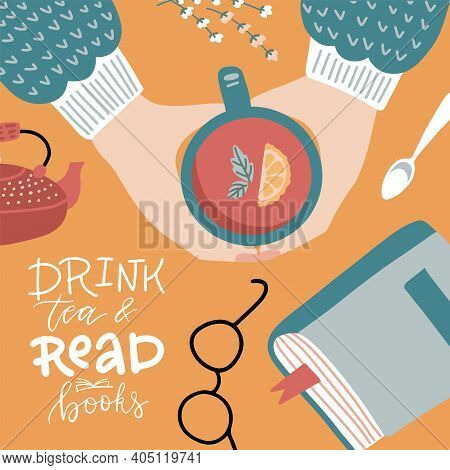 Top View Female Hands Holding A Cup Of Tea. Table Witj Book, Eyeglasses And Teapot. .cozy Autumn Con