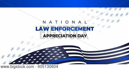 National Law Enforcement Appreciation Day. Vector Banner, Poster, Card For Social Media With The Tex