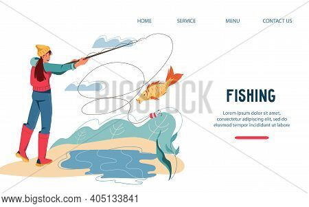 Website Template For Fishing Leisure Activity With Fisher Female Cartoon Character, Flat Vector Illu