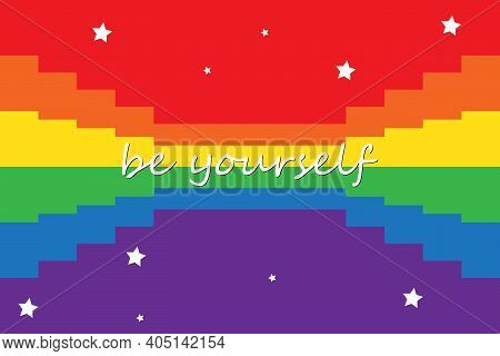 Be Yourself. Lgbt Pride. Rainbow Love Concept. Lgbt Flag. Bisexual, Lesbian, Gay, Transgender. Human