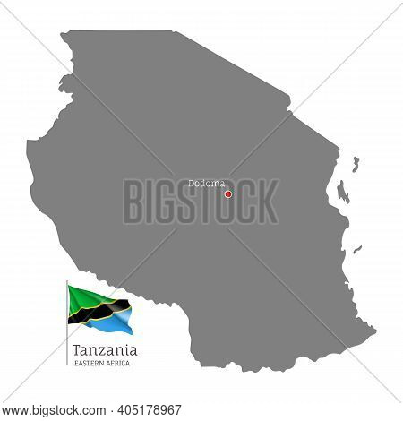 Silhouette Of Tanzania Country Map. Gray Detailed Editable Map With Waving National Flag And Dodoma