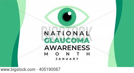 National Glaucoma Awareness Month. Vector Banner, Medical Poster With Text For Social Media. Noted I
