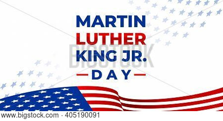 Martin Luther King Day. Vector Banner, Poster, Card For Web, Social Media, Networks With Text Martin