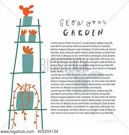 Shelving With Plants In The Pots. Free Copy Space For Text. Handwritten Phrase Grow Your Garden. Vec