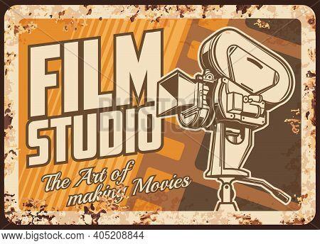 Film Studio Rusty Metal Plate, Cinema Or Movie Festival Vector Rust Tin Sign. Vintage Video Camera W