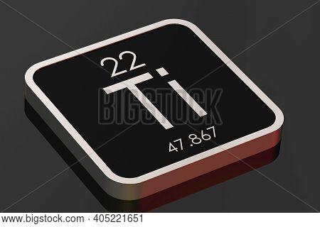Titanium Element From Periodic Table On Black Square Block, 3d Rendering