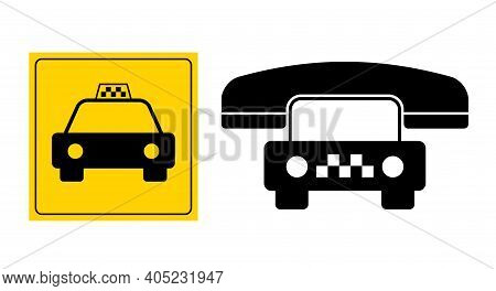 Street Taxi Sign. Call A Taxi. Flat Vector Illustration Isolated On White.