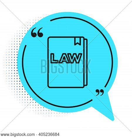 Black Line Law Book Icon Isolated On White Background. Legal Judge Book. Judgment Concept. Blue Spee