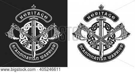 Viking Vintage Badge With Scandinavian Warrior Crossed Battle Axes Sword And Celtic Medieval Ornamen