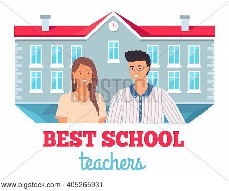Best School Teachers, Portrait Of Young Teachers And Lettering. Masters Appreciation Week, Award For