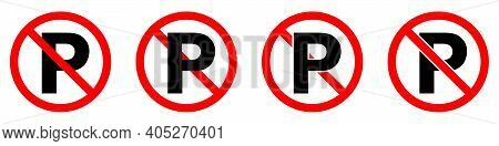No Parking Sign. Car Parking Is Prohibited. Ban Of Parking. Stop Or Ban Red Round Sign With Parking