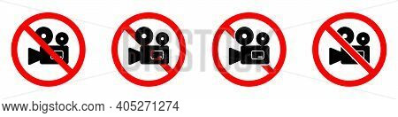 No Camera Icons Set. Camera Ban Icon. Camcorder Is Prohibited. Stop Or Ban Red Round Sign With Video