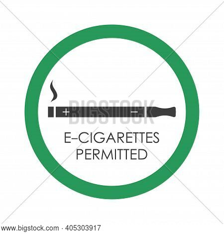 Electronic Cigarettes Permitted Sign In Green Circle. E-cigarette Allowed Symbol. Template For Publi