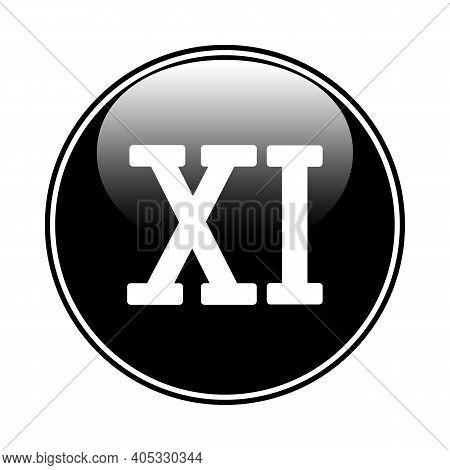 Roman Numeral Eleven Button On White. Vector Illustration.