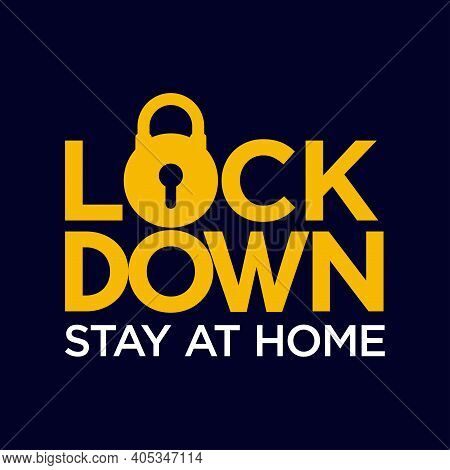Typographic Vector Illustration Of A City Lockdown To Stop Virus Transmission. Suitable For Campaign