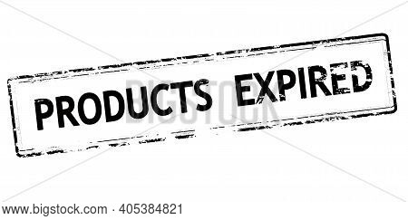 Rubber Stamp With Text Product Expired Inside, Vector Illustration