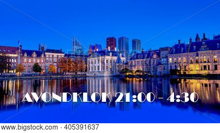 Den Haag Lockdown And Curfew In The Netherlands Due To Coronavirus Covid-19 Disease Vaccination Cris