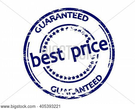Rubber Stamp With Text Best Price Guaranteed Inside, Vector Illustration