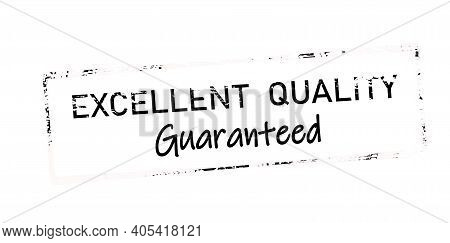 Rubber Stamp With Text Excellent Quality Guaranteed Inside, Vector Illustration