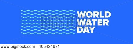 World Water Day Neon Style Horizontal Banner Design Template. 22 March International Water Day Neon