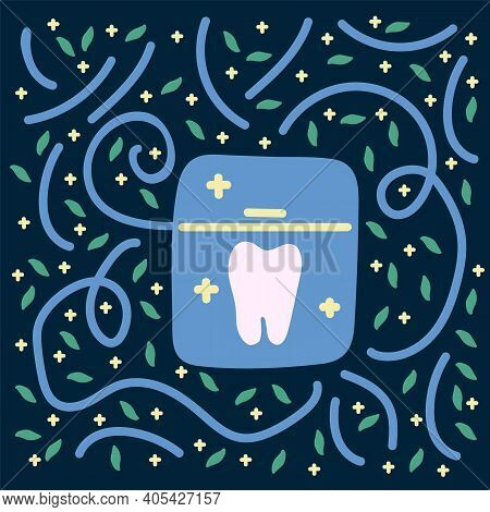 Dental Cleaning Tool Poster. Hand-drawn Dental Floss And Teeth In A Circle Of Mint Leaves. Children'