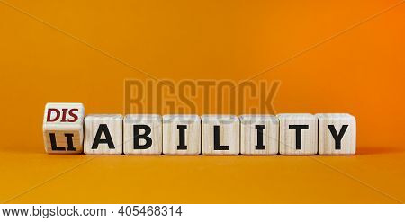 Liability Or Disability Symbol. Turned Cubes And Changed The Word 'liability' To 'disability'. Beaut
