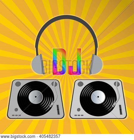 Two Vinyl Records And Headphones With The Text Dj