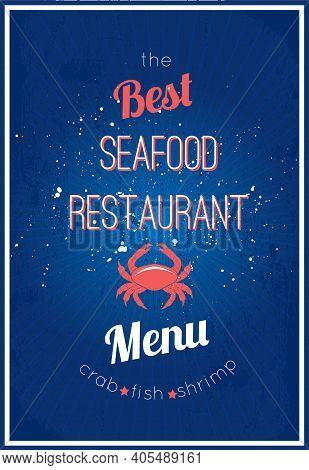 Seafood Restaurant Delicious Menu Advertisement Placard Design With Appetizing Crab Fish Shrimp Post