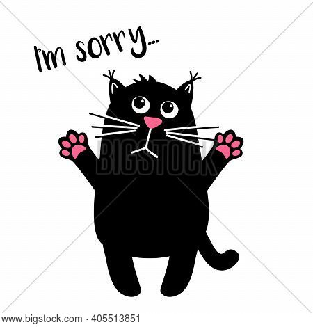 Sad Cute Cat With Text. I Am Sorry. Kawaii Black Cat. Vector Cartoon