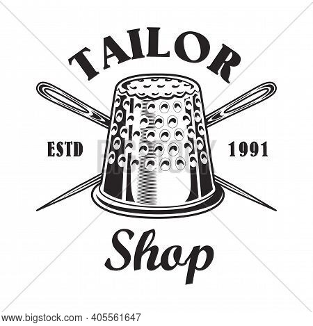 Vintage Sewing Tools Emblem Template For Tailor Store. Vector Illustrations Of Tailoring Needles, Pi